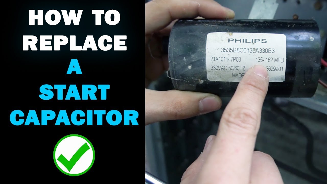 Replace the Start Capacitor